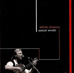 CD LETTRE D'AMOUR by Pascal Wiroth