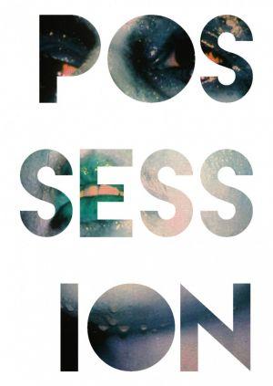 POSSESSION POSTER 7 by OVAJ RAT NIJE GOTOV