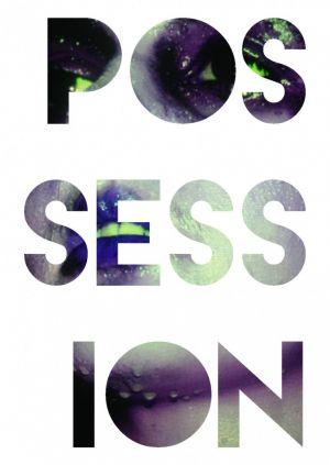 POSSESSION POSTER 8 by OVAJ RAT NIJE GOTOV